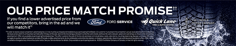 Contact your Ford dealer for details about our Price Match Promise.